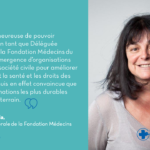 Sophie Zaccaria nommée Déléguée générale de la Fondation Médecins du Monde